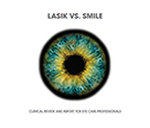 LASIK vs. Smile